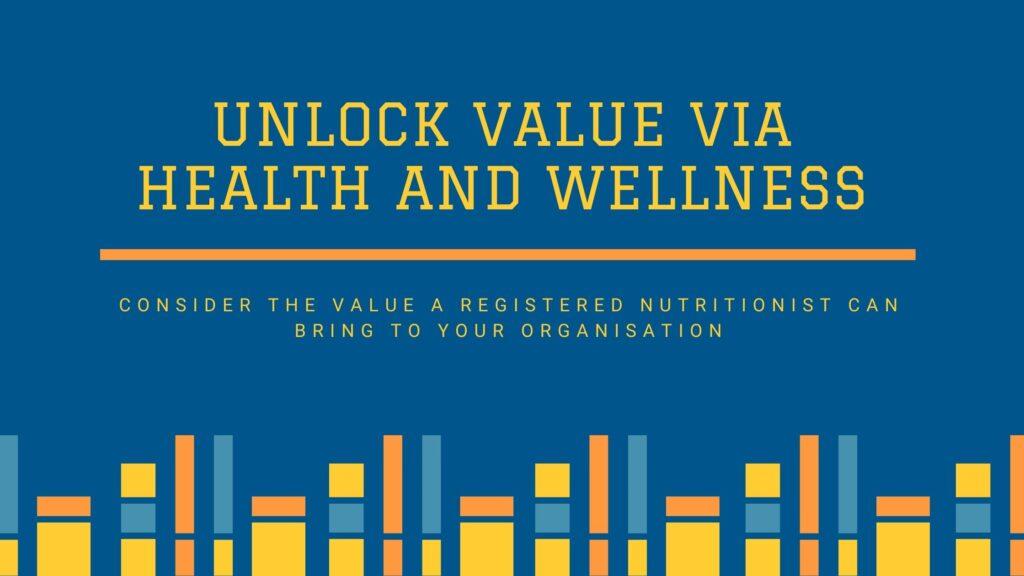Unlock value via health and wellness